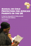 Manual on Child Protection for African Parents in the UK (English Edition)